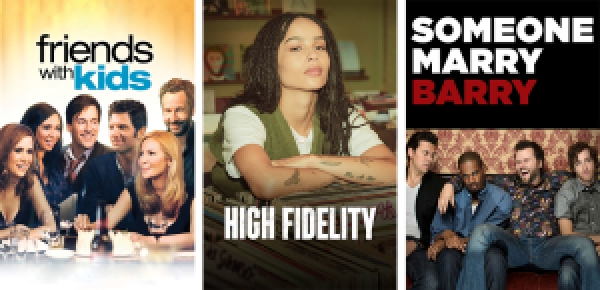 title images for Friends With Kids, High Fidelity, and Someone Marry Barry