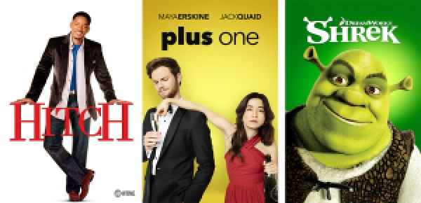 Title images for Hitch, Plus One, and Shrek