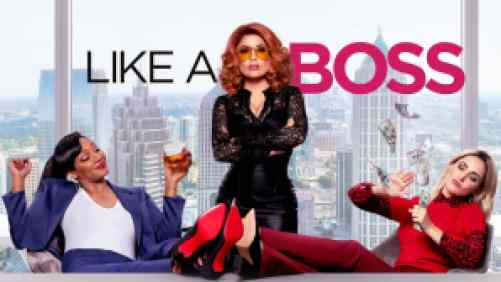 Title art for the movie Like a Boss featuring Tiffany Haddish, Selma Hayek, and Rose Byrne