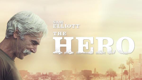 Title art for The Hero, featuring Sam Elliott