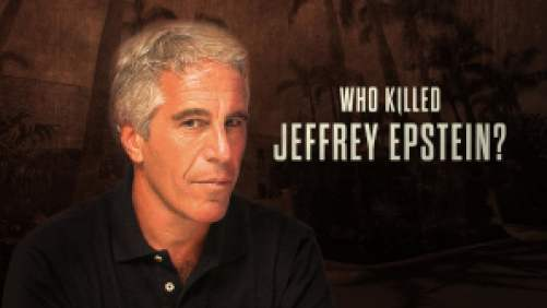 Title art for the documentary Who Killed Jeffrey Epstein.