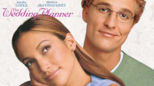 Title art for The Wedding Planner, featuring Jennifer Lopez and Matthew McConaughey.
