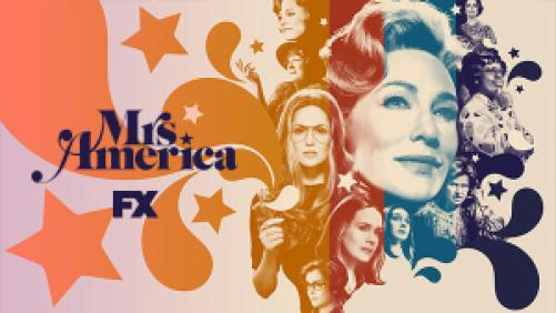 Title art for the FX on Hulu series Mrs. America, featuring Cate Blanchett, Rose Byrne, and castmates.