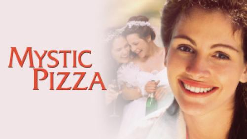 Title art for Mystic Pizza, featuring Julia Roberts, Annabeth Gish, and Lili Taylor.