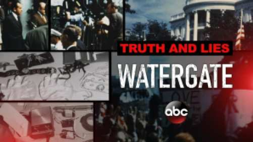 Title art for Truth and Lies: Watergate, featuring photos from the investigation.
