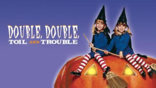 title art for the film Double, Double, Toil, and Trouble.